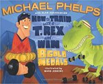 How to Train with a T. Rex and Win 8 Gold Medals book