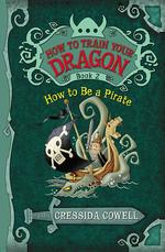 How to Train Your Dragon: How to Be a Pirate book