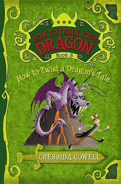 How to Twist a Dragon's Tale book