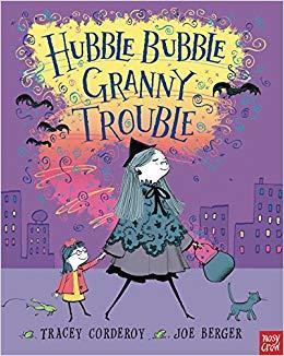 Hubble Bubble, Granny Trouble book