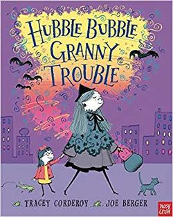 Hubble Bubble, Granny Trouble book