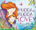 Hugga Bugga Love book