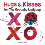 Hugs and Kisses for the Grouchy Ladybug book