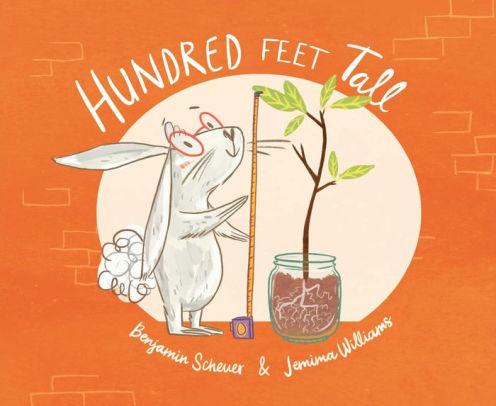 Hundred Feet Tall book