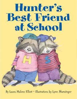 Hunter's Best Friend at School book