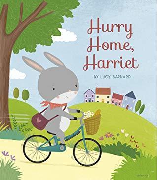 Hurry Home, Harriet book