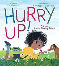 Hurry Up!: A Book About Slowing Down book