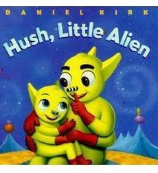 Hush, Little Alien book
