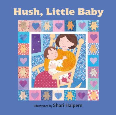 Hush, Little Baby book