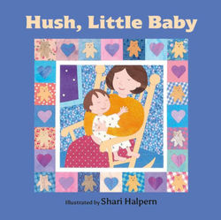 Hush, Little Baby book