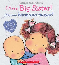 I Am a Big Sister! / Ísoy Una Hermana Mayor! (Bilingual) book