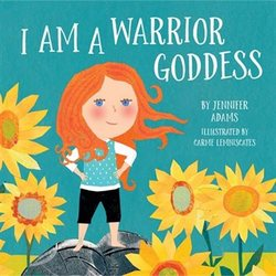 I Am a Warrior Goddess book