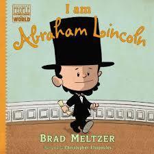I Am Abraham Lincoln book