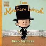 I Am Abraham Lincoln book