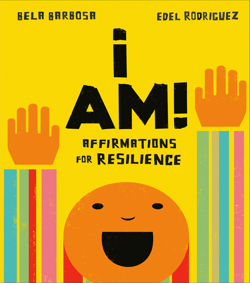 I Am!: Affirmations for Resilience book
