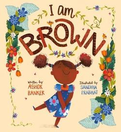 I Am Brown book