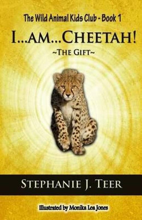 I... Am... Cheetah! book