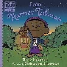 I Am Harriet Tubman book
