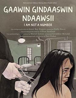 I Am Not a Number / Gaawin Ndoo-Gindaaswisii Book