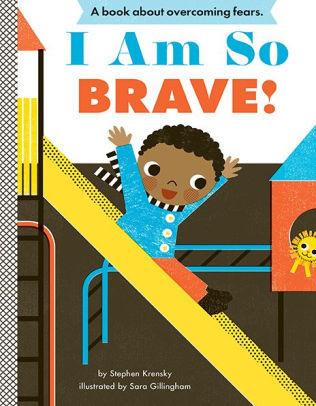 I Am So Brave! book