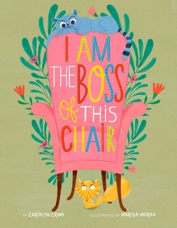 I Am the Boss of This Chair Book