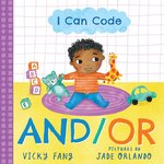 I Can Code: And/Or book