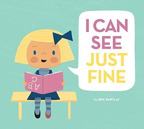 I Can See Just Fine book