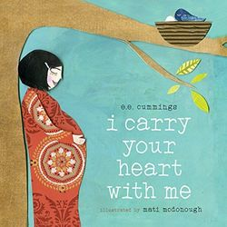 I Carry Your Heart with Me book