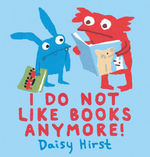 I Do Not Like Books Anymore! book