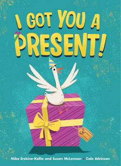 I Got You a Present! book