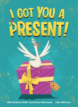 I Got You a Present! book