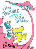 I Had Trouble in Getting to Solla Sollew book