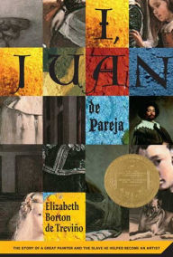 I, Juan de Pareja: The Story of a Great Painter and the Slave He Helped Become a Great Artist book