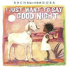 I Just Want to Say Good Night book
