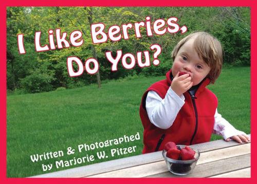 I Like Berries, Do You? book