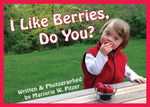 I Like Berries, Do You? book