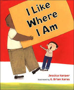 I Like where I Am book