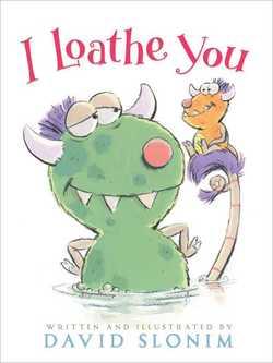 I Loathe You book