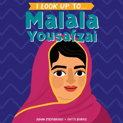 I Look Up To... Malala Yousafzai book
