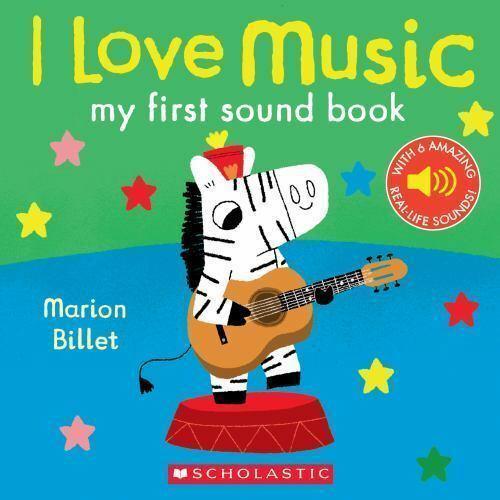 I Love Music: My First Sound Book book