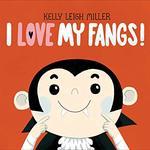 I Love My Fangs! book