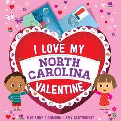 I Love My North Carolina Valentine book