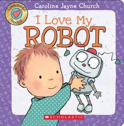 I Love My Robot book
