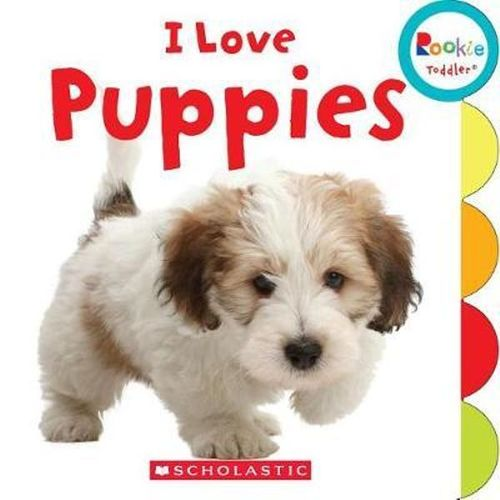 I Love Puppies (Rookie Toddler) book