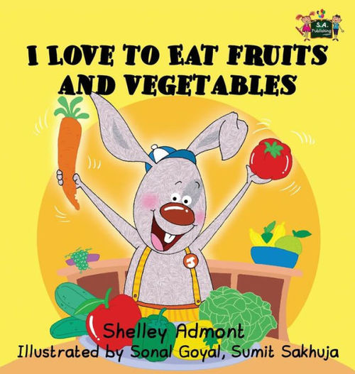 I Love to Eat Fruits and Vegetables book