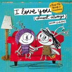 I Love You (Almost Always) book