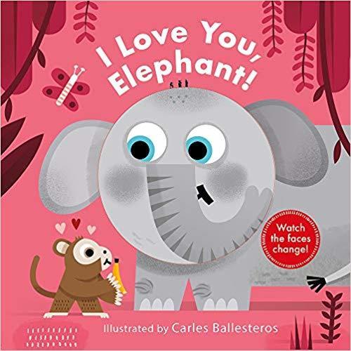 I Love You, Elephant! book