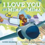 I Love You for Miles and Miles book