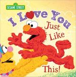 I Love You Just Like This! book