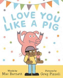 I Love You Like a Pig book